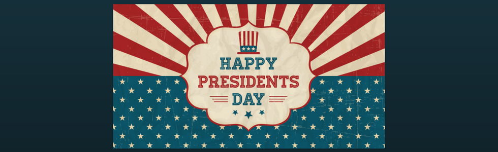 "The phrase ""Happy Presidents Day"" on a stars and stripes background."