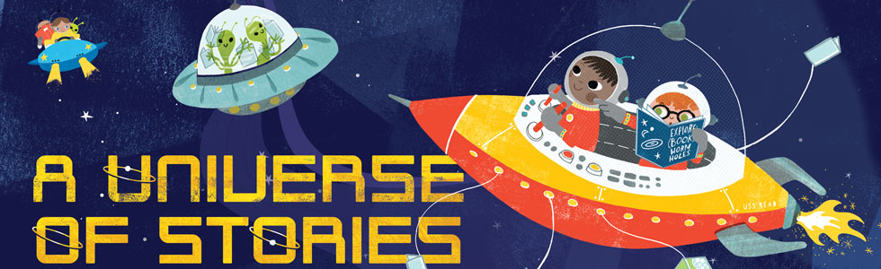 Children flying rocketships & aliens in a flying saucer in space with the title, A Universe of Stories.