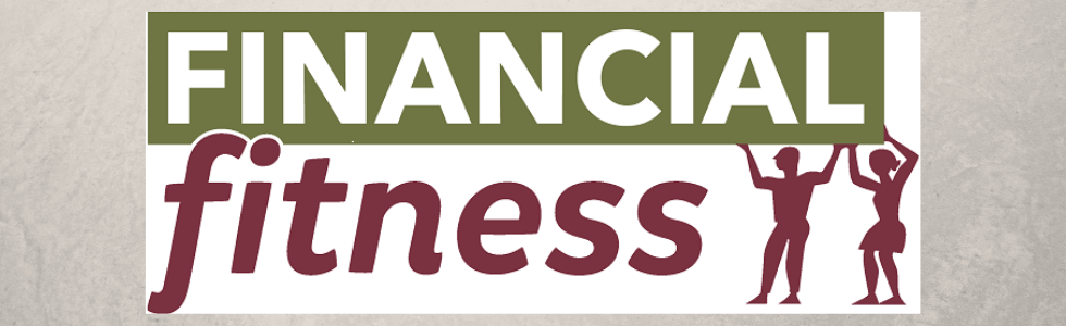 "Silhouette of a man & woman holding a sign that reads, ""Financial Fitness""."