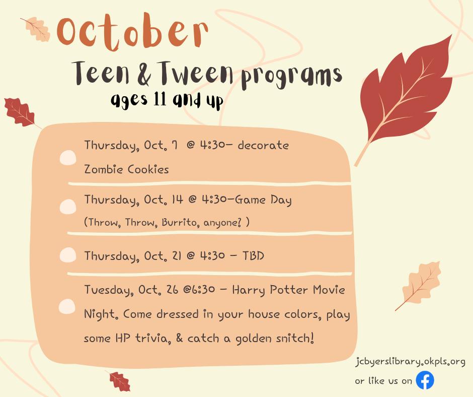 Schedule for October Teen & Tween programs.